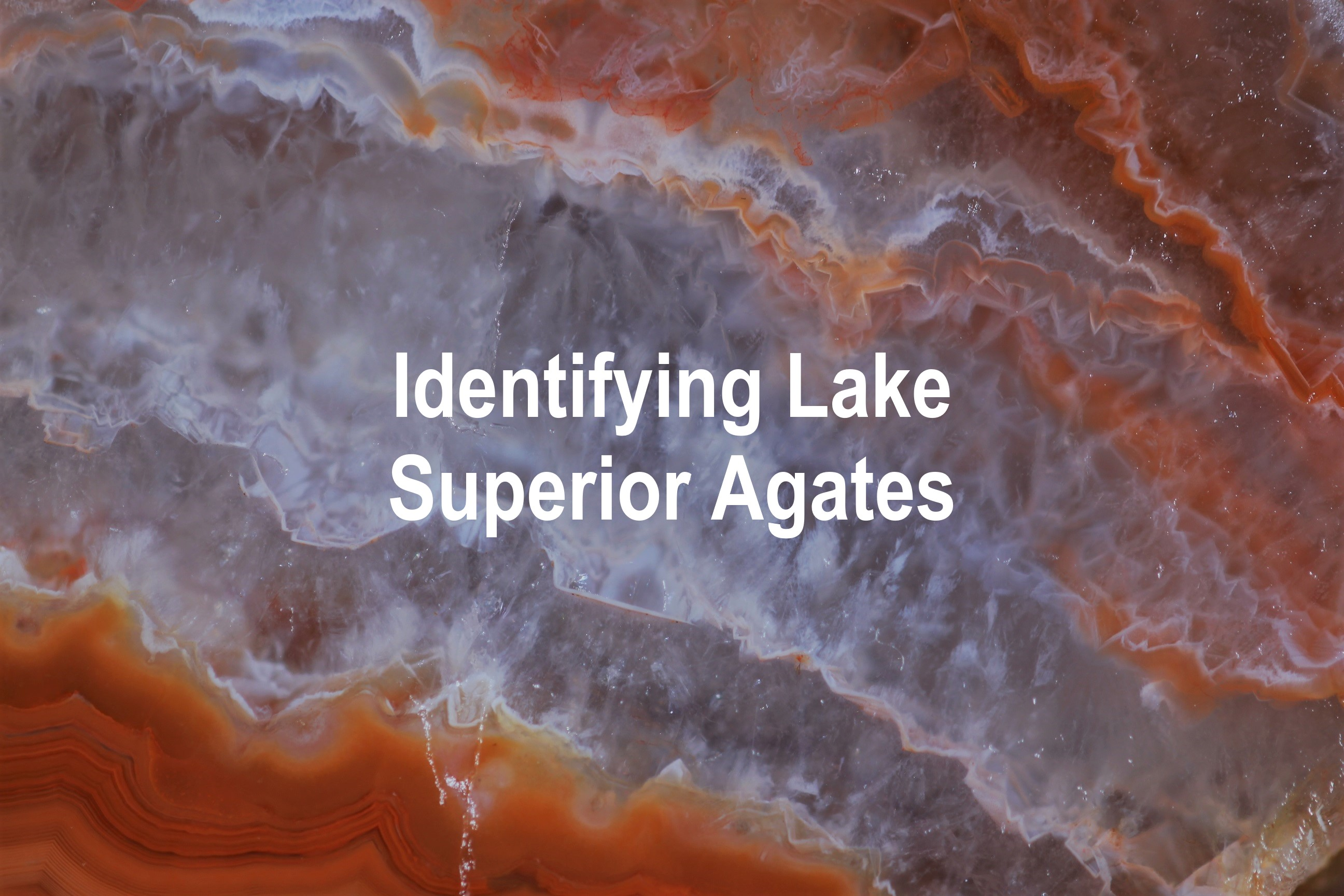 Identifying Lake Superior Agates Banner